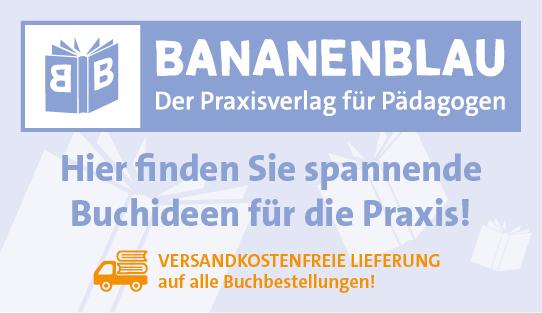 Bananenblau – Der Praxisverlag für Pädagogen